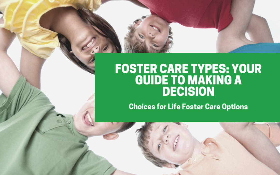 Foster Care Types: Your Guide to Making a Decision